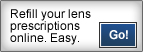 Refill your lens prescriptions online. Easy.